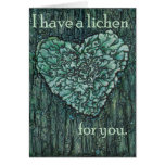 I Have a Lichen for You Greeting Card