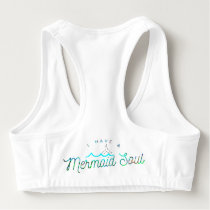 I have a Mermaid Soul Sports Bra