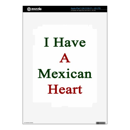 I Have A Mexican Heart iPad 3 Skin