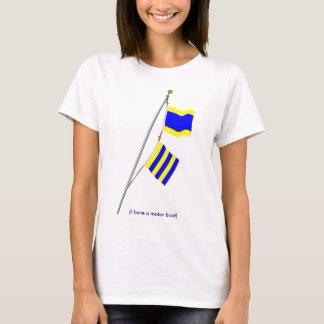 """I have a motor boat"" Signal Flag hoist T-Shirt"