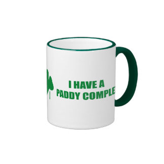 I HAVE A PADDY COMPLEX RINGER COFFEE MUG