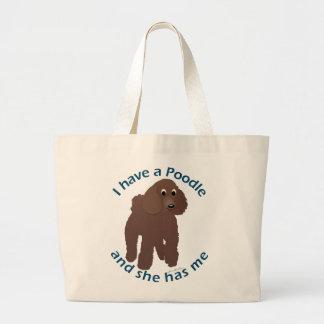 I Have a Poodle Large Tote Bag