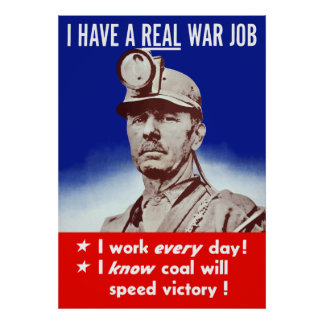 I Have A Real War Job -- WW2 Poster