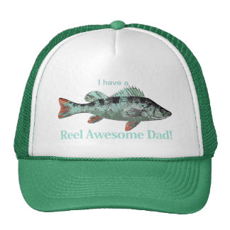 I have a Reel Awesome Dad Fishing Perch Trucker Hat