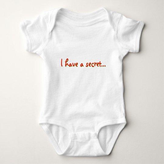 I Have A Secret... Baby Bodysuit