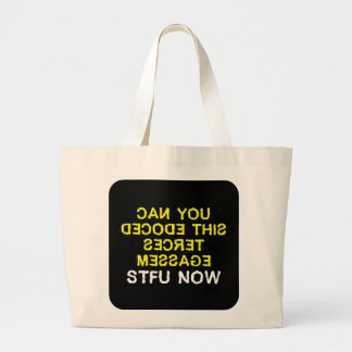 I have a secret message for you to decode (2) large tote bag