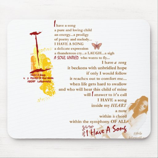 I Have A Song-Positive Uplifting Orig Poetry Gift Mouse Pads