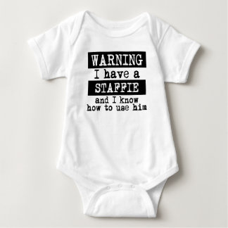 I Have A Staffie And I Know How To Use Him Baby Bodysuit
