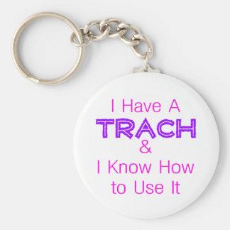 I Have a Trach Basic Round Button Keychain