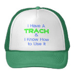 I Have a Trach Mesh Hat
