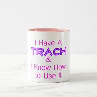 I Have a Trach Two-Tone Coffee Mug