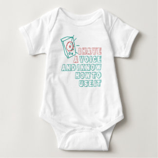 I have a voice and I know how to use it baby Baby Bodysuit