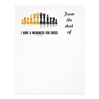 I Have A Weakness For Chess (Reflective Chess Set) Letterhead