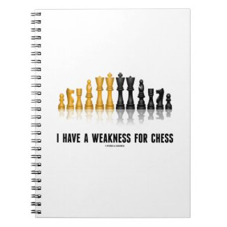 I Have A Weakness For Chess (Reflective Chess Set) Journal