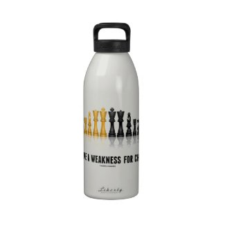 I Have A Weakness For Chess (Reflective Chess Set) Drinking Bottles
