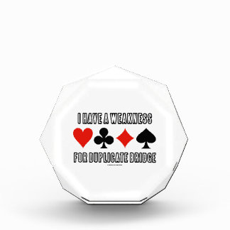 I Have A Weakness For Duplicate Bridge Awards