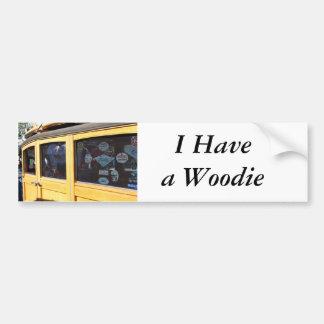 I Have a Woodie Bumper Sticker