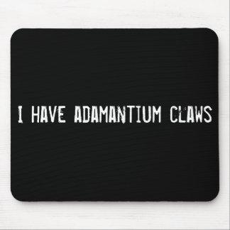 I have adamantium claws mouse pad