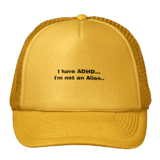 I have ADHD I m not an Alien Mesh Hats