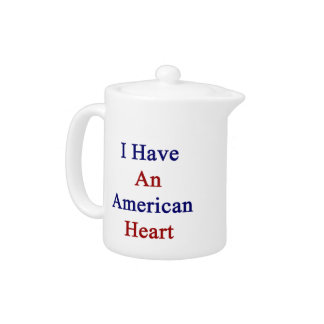 I Have An American Heart