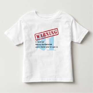 I Have an Extra Chromosome Cute Warning Toddler T-shirt