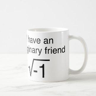 I Have An Imaginary Friend Coffee Mug