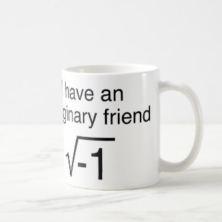I Have An Imaginary Friend Mugs