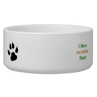 I Have An Indian Heart Dog Bowl