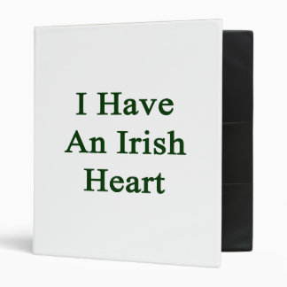 I Have An Irish Heart Vinyl Binder