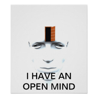 I HAVE AN OPEN MIND POSTER