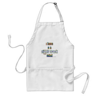 I have and Eight Track Mind-Multicolor Adult Apron