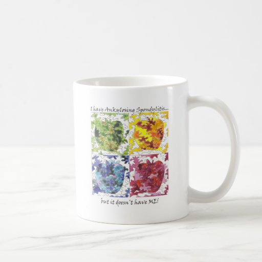 I have AS but it Doesn't Have Me! Classic White Coffee Mug