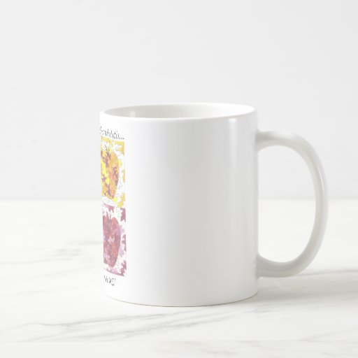 I have AS but it Doesn't Have Me! Coffee Mug