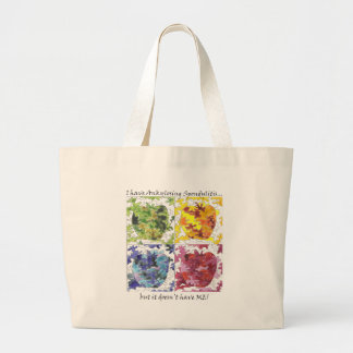 I have AS but it Doesn't Have Me! Large Tote Bag