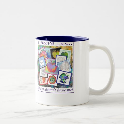 I have AS... but it doesn't have me! Mugs