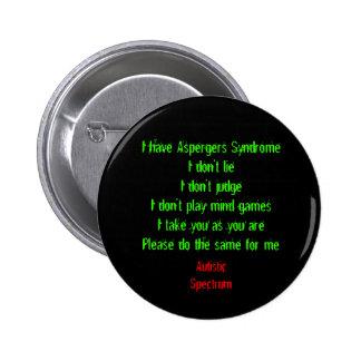 I have Aspergers Pins