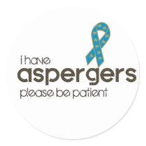 I have Aspergers Classic Round Sticker