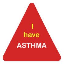 I have ASTHMA. Triangle Sticker