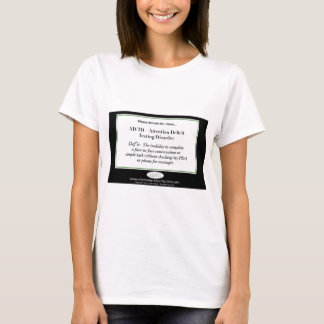 I have Attention Deficit Texting Disorder T-Shirt