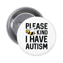 I Have Autism Button