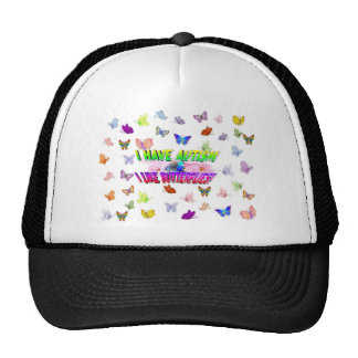 I have autism & I  like butterflies Trucker Hat