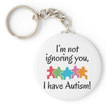 I Have Autism Keychain