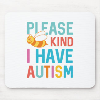I Have Autism Mouse Pad