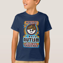 I have autism, please have patience (boy2) T-Shirt