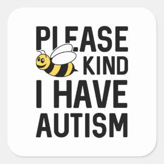 I Have Autism Square Sticker