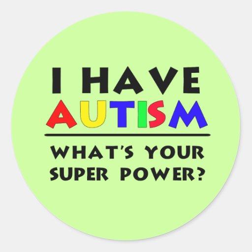 I have Autism. Stickers