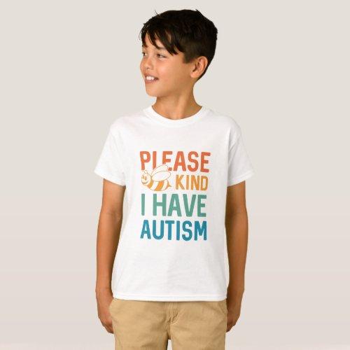 I Have Autism T_Shirt