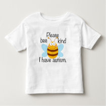 I Have Autism Toddler Toddler T-shirt