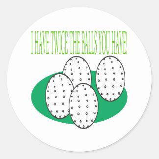 I Have Balls Classic Round Sticker