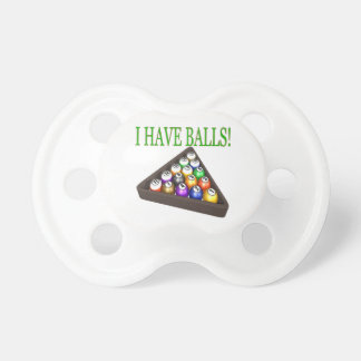 I Have Balls Pacifier